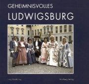 Geheimnisvolles Ludwigsburg