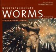 Nibelungenstadt Worms - Farbbildband