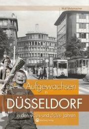 Aufgewachsen in Düsseldorf in den 40er und 50er Jahren