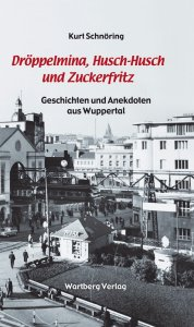 Geschichten und Anekdoten aus Wuppertal