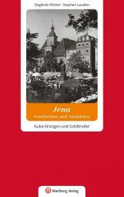 Jena - Geschichten und Anekdoten