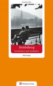 Geschichten und Anekdoten aus Heidelberg