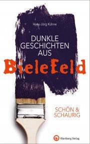 Dunkle Geschichten aus Bielefeld - SCHÖN & SCHAURIG
