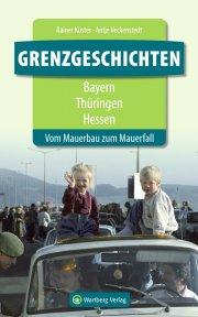 Grenzgeschichten - Bayern/Thüringen/Hessen