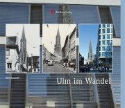 Ulm im Wandel