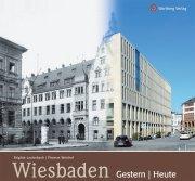 Wiesbaden -  Gestern und Heute