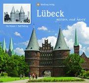 Lübeck - Gestern und Heute