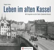 Leben im alten Kassel