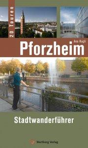 Pforzheim - Stadtwanderführer