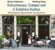 Kulinarische Geschichten aus Sachsen