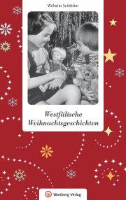 Westfälische Weihnachtsgeschichten