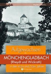 Aufgewachsen in Mönchengladbach in den 40er und 50er Jahren