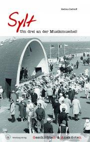 Geschichten und Anekdoten aus Sylt