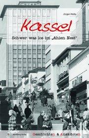Geschichten und Anekdoten aus Kassel