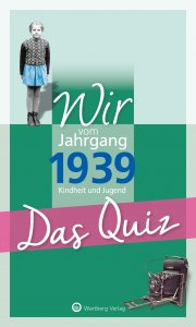 Das Quiz - Wir vom Jahrgang 1939