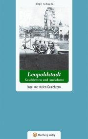 Wien - Leopoldstadt - Geschichten und Anekdoten