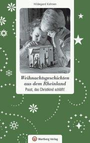 Weihnachtsgeschichten aus dem Rheinland