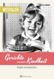 Westfalen - Gerichte unserer Kindheit