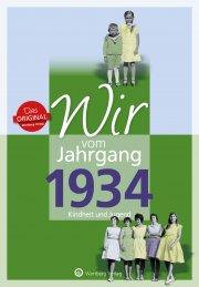 Wir vom Jahrgang 1934 - Kindheit und Jugend