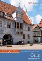 Celle Farbbildband - Die Residenzstadt