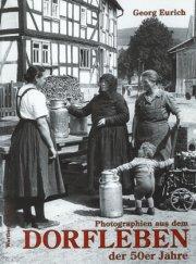 Photographien aus dem Dorfleben der 50er Jahre