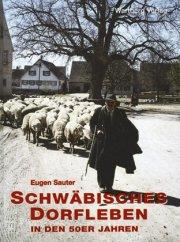 Schwäbisches Dorfleben in den 50er Jahren