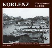 Koblenz - wie es früher war