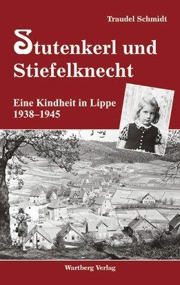 Eine Kindheit in Lippe 1938-1945