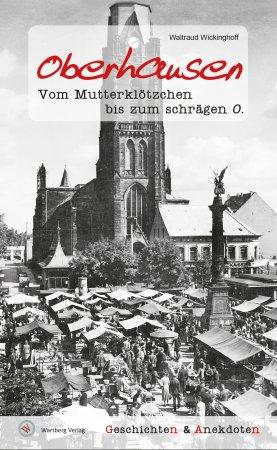 Geschichten und Anekdoten aus Oberhausen