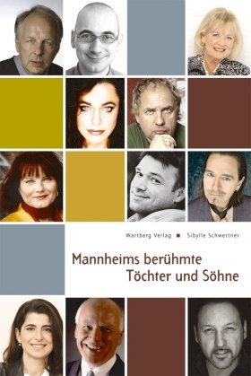 Mannheims berühmte Töchter und Söhne
