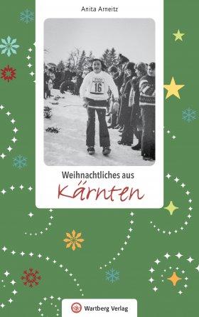 Weihnachtsgeschichten aus Kärnten