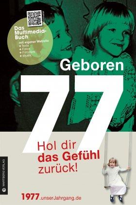 Geboren 77