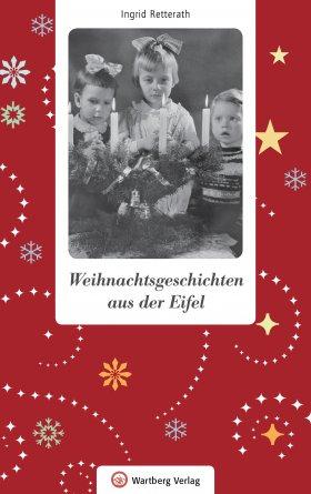 Weihnachtsgeschichten aus der Eifel