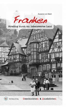 Geschichten und Anekdoten aus Franken
