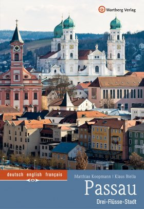 Passau Farbbildband - Drei-Flüsse-Stadt