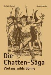Die Chatten-Saga