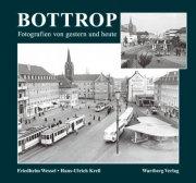 Bottrop - Gestern und Heute