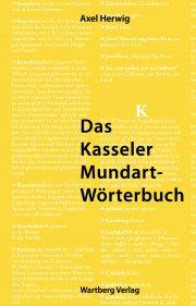 Das Kasseler Mundartwörterbuch