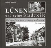 Lünen und seine Stadtteile - Gestern und Heute