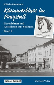 Geschichten und Anekdoten aus Solingen