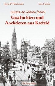 Geschichten und Anekdoten aus Krefeld