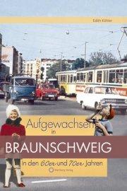 Aufgewachsen in Braunschweig in den 60er und 70er Jahren