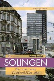 Aufgewachsen in Solingen in den 60er und 70er Jahren