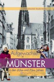 Aufgewachsen in Münster in den 60er und 70er Jahren