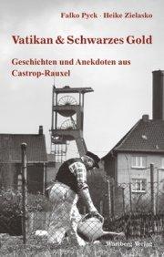 Geschichten und Anekdoten aus Castrop-Rauxel