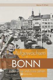 Aufgewachsen in Bonn in den 40er und 50er Jahren