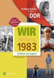 Geboren in der DDR - Wir vom Jahrgang 1983