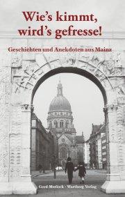 Geschichten und Anekdoten aus Mainz