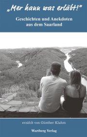 Geschichten und Anekdoten aus dem Saarland