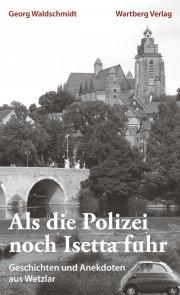 Geschichten und Anekdoten aus Wetzlar